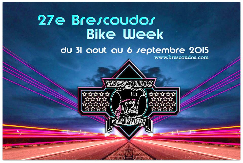 Le 27 eme Brescoudos Bike Week